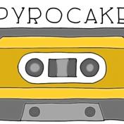 PyroCake